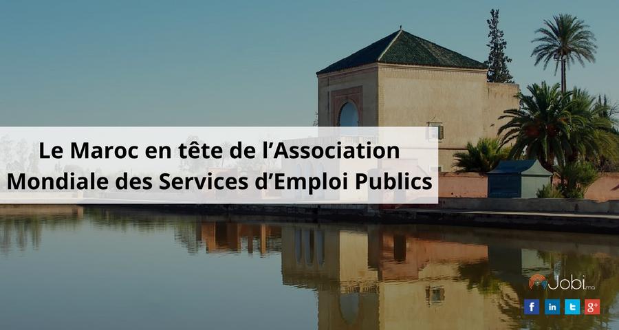 Le Maroc en tête de l'Association Mondiale des Services d'Emploi Publics