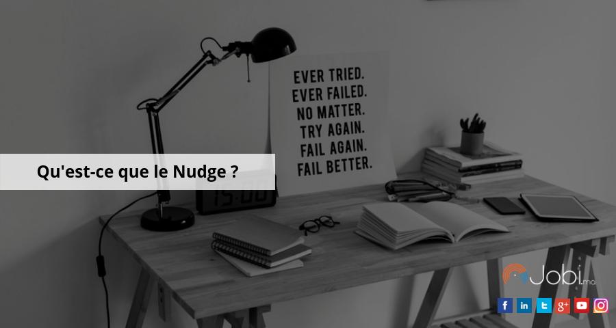 Qu'est-ce que le Nudge ?